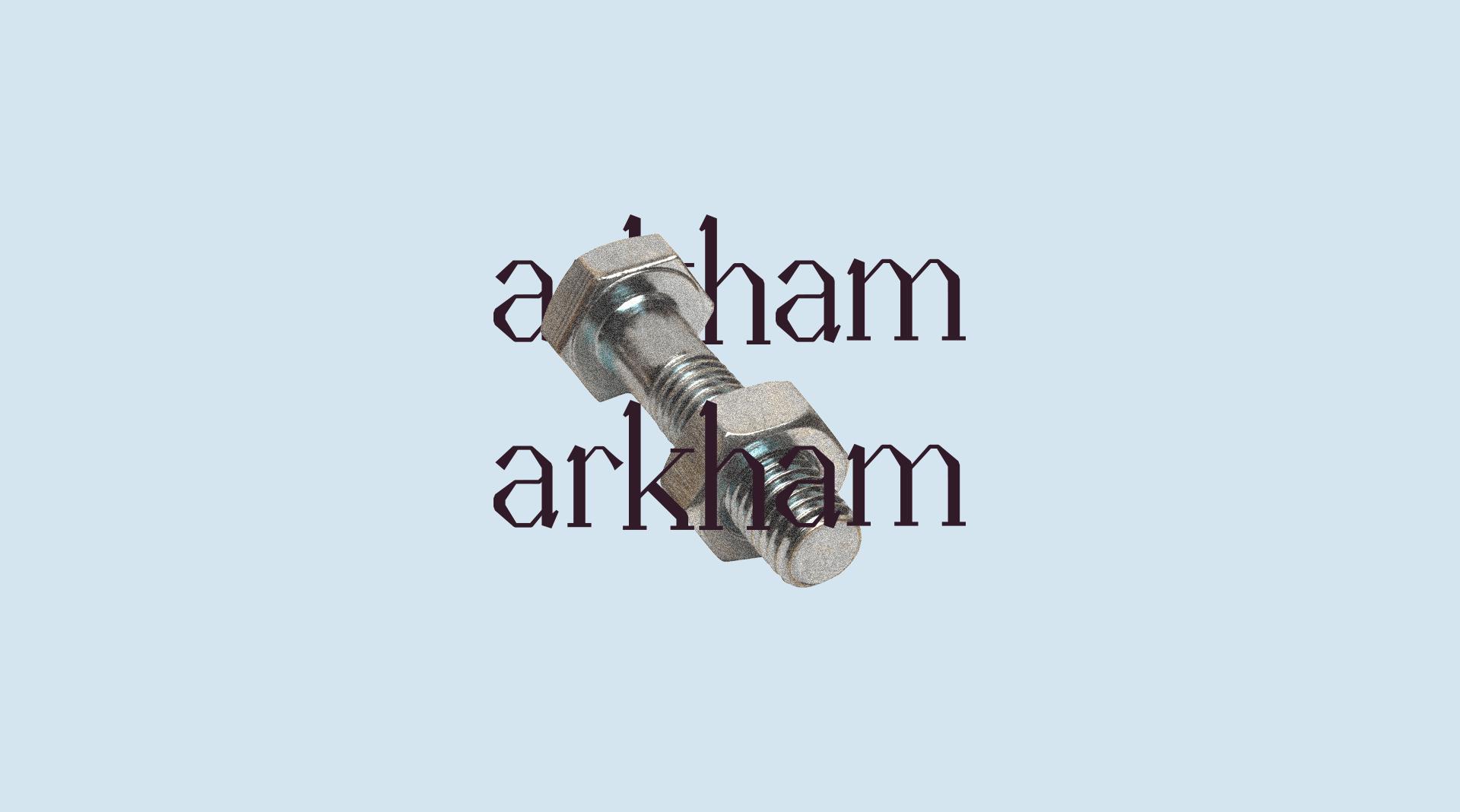 ArkhamArkham